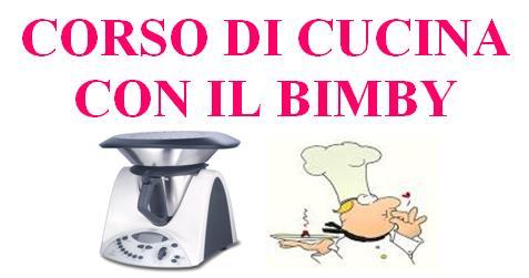 Corso Di Cucina Con Bimby